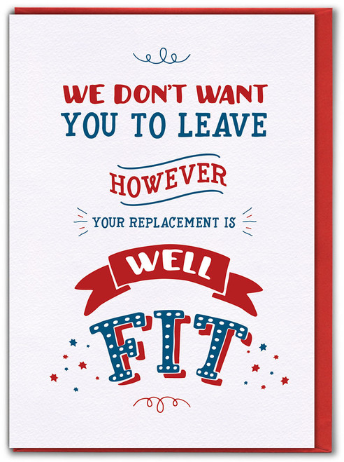 Leaving Replacement Is Well Fit Greetings Card