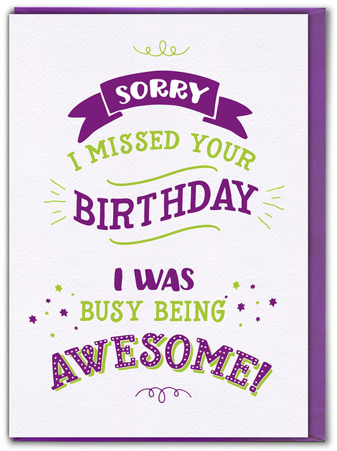 Belated Busy Being Awesome! Greetings Card