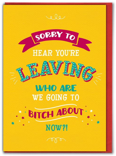 Leaving Bitch About Greetings Card