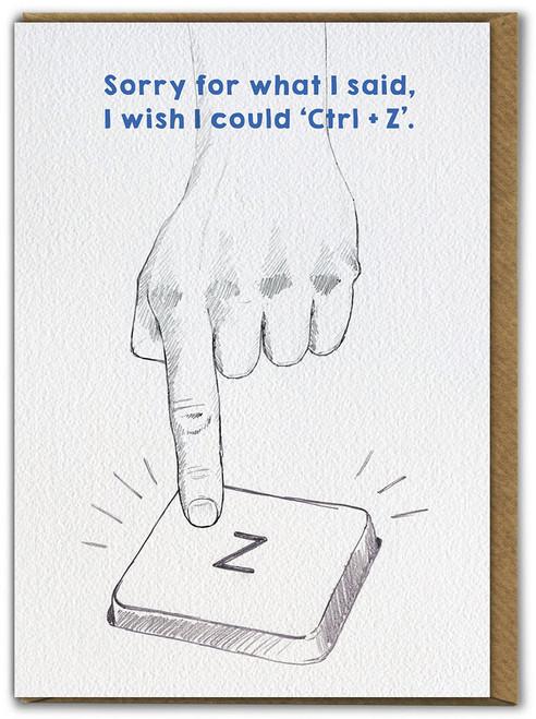 Sorry Ctrl Z Greetings Card