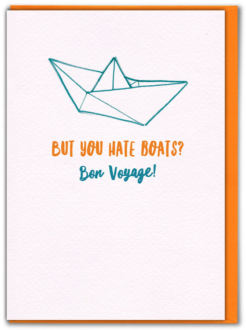 Bon Voyage Hate Boats Greetings Card