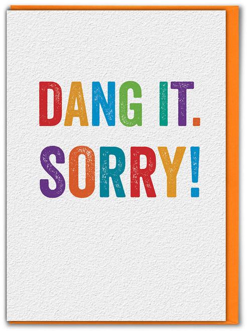 Dang It. Sorry! Greetings Card