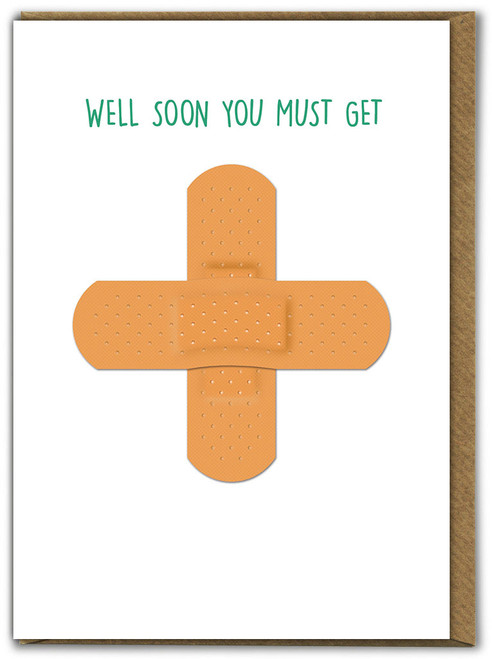 Well Soon You Must Get Greetings Card