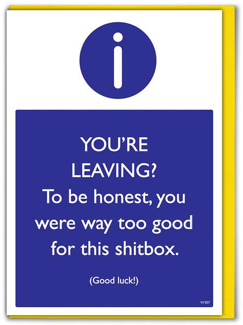 Leaving This Shitbox Greetings Card