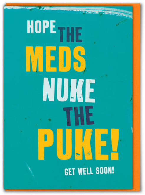 Nuke The Puke! Get Well Soon Card