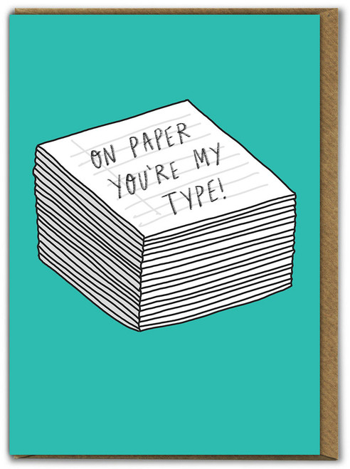 You're My Type Birthday Card