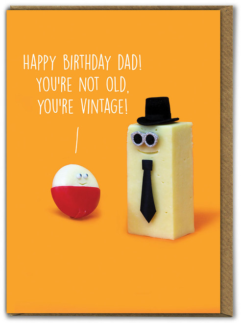 Dad You're Not Old Birthday Card
