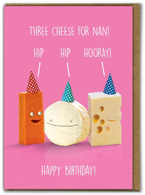 Three Cheese For Nan Birthday Card