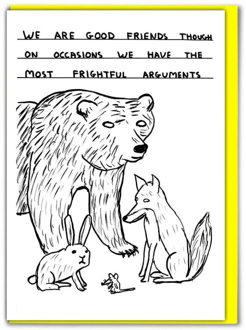 David Shrigley Arguments Greetings Card