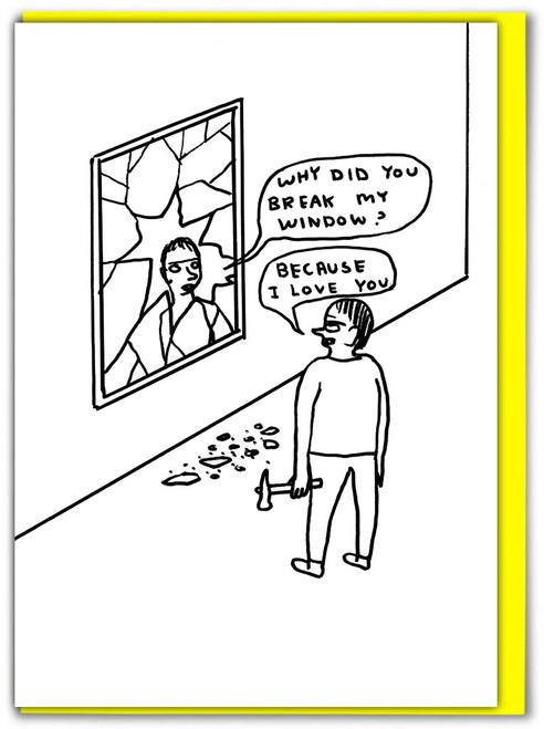 David Shrigley Break Window Greetings Card