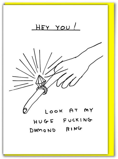 David Shrigley Huge Fucking Diamond Ring Engagement Card