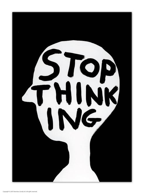 David Shrigley Stop Thinking Postcard