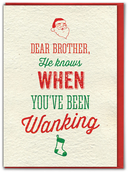 Brother He Knows Wanking Christmas Card