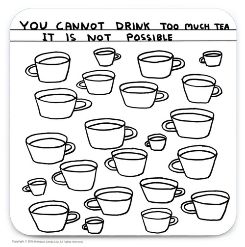 David Shrigley Too Much Tea Coaster