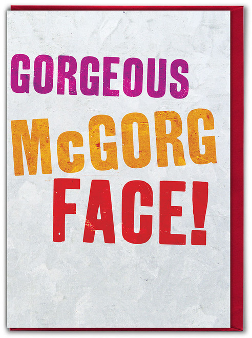Gorgeous McGorg Face Valentine's Day Greetings Card