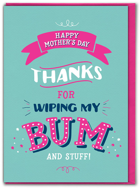 Wiping My Bum Funny Mother's Day Greetings Card