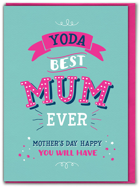 Yoda Best Mum Ever Mother's Day Greetings Card
