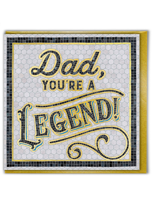 You're A Legend Father's Day Greetings Card