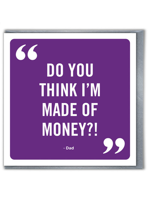 Made Of Money Father's Day Greetings Card