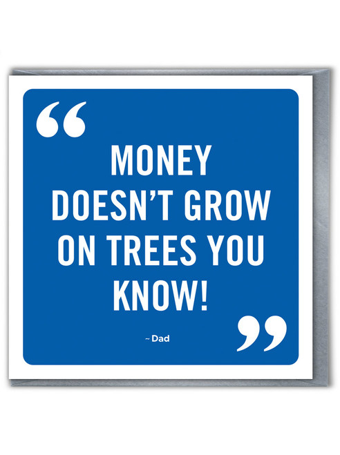 Money Grow On Trees Father's Day Greetings Card