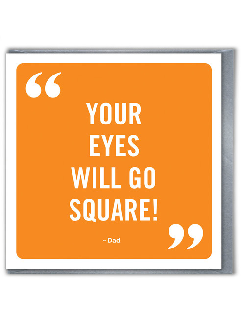 Eyes Go Square Father's Day Greetings Card