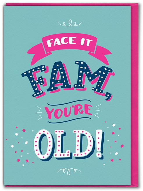 Face It Fam Birthday Card