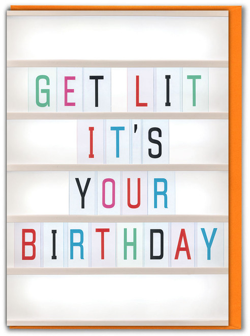 Get Lit It's Your Birthday Greetings Card