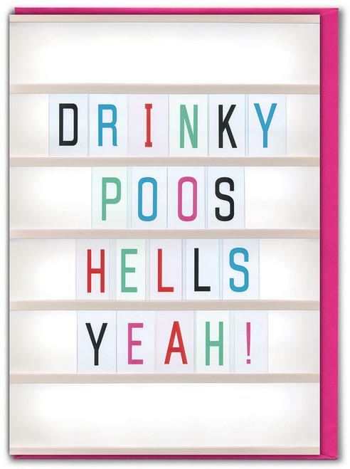 Drinky Poos - Hells Yeah! Birthday Card
