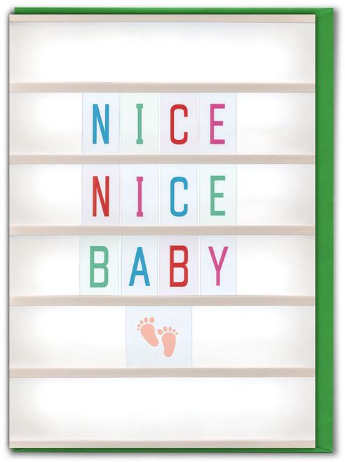 Nice Nice Baby Greetings Card