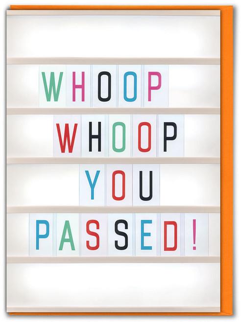 Whoop Whoop You Passed Greetings Card