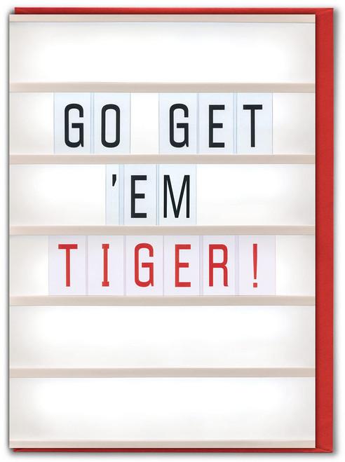 Go Get 'Em Tiger Good Luck Card