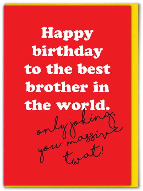 Best Brother In World Birthday Card