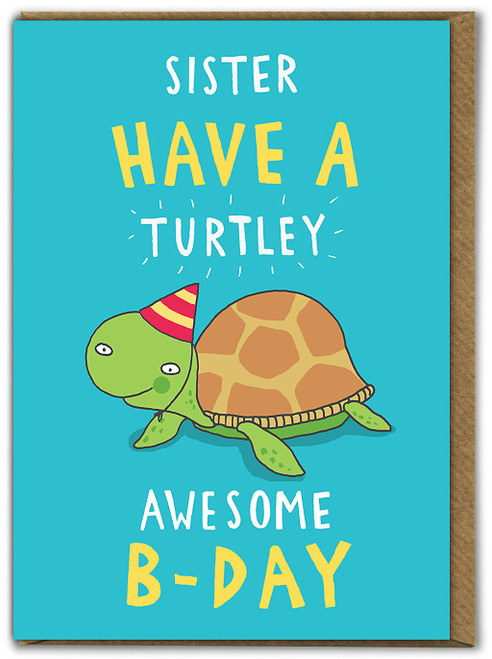 Sister Turtley Awesome Birthday Card