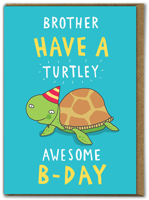 Brother Turtley Awesome Birthday Card