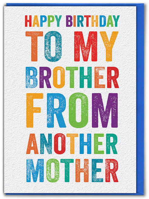 Brother From Another Mother Birthday Card