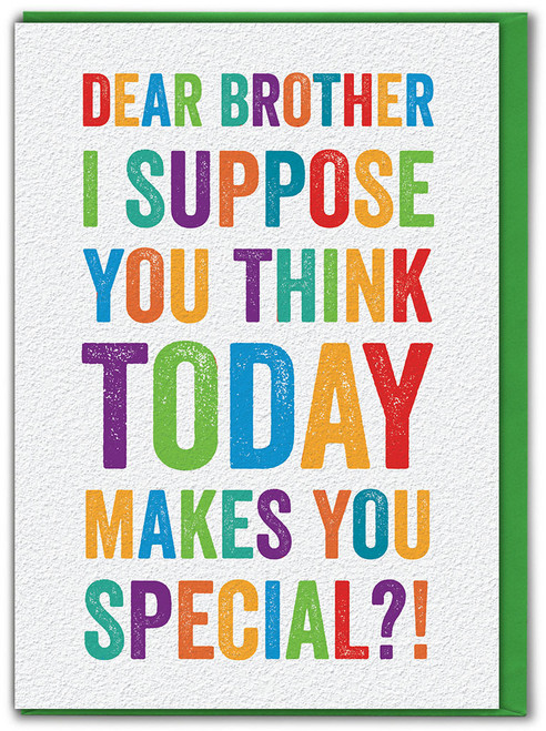 Brother Today Special Birthday Card