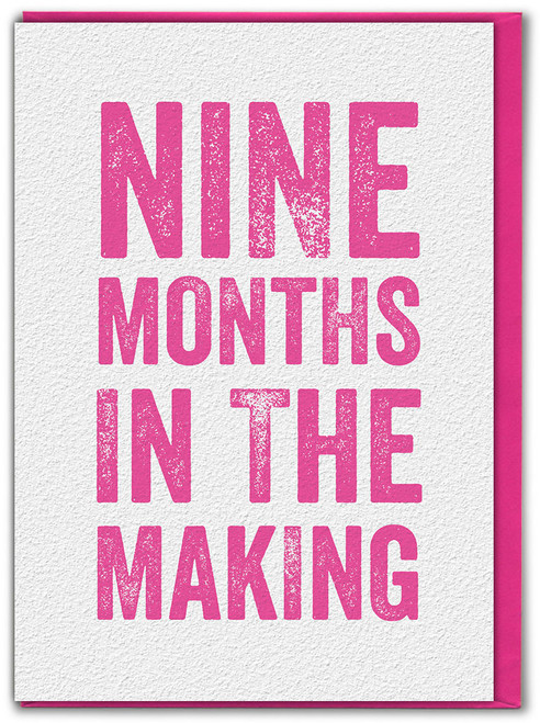 Nine Months In The Making New Baby Girl Card