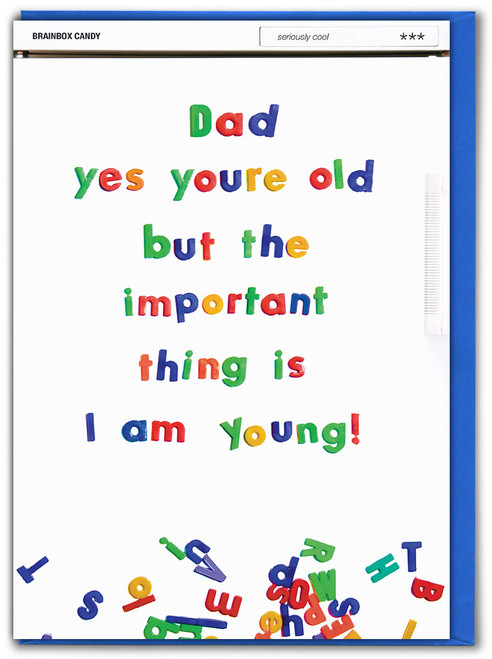 Dad Yes You're Old Birthday Card