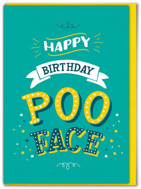 Happy Birthday Poo Face Greetings Card