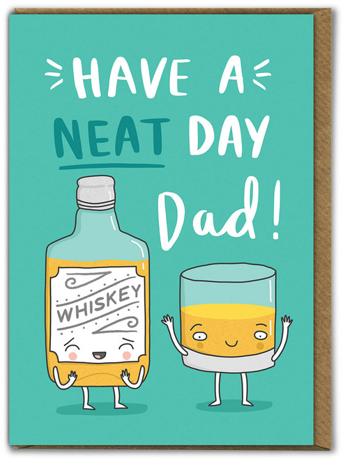 Have A Neat Day Father's Day Card