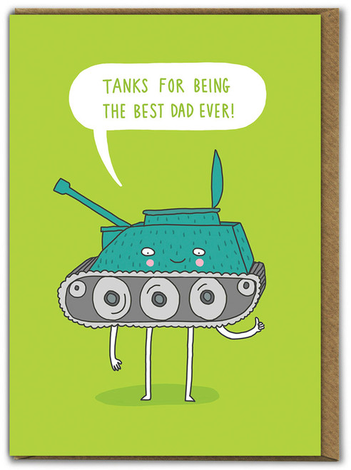 Tanks Best Dad Ever Father's Day Card