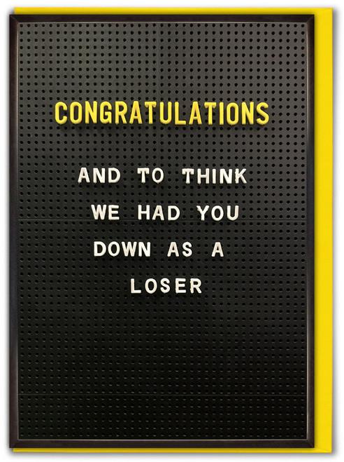 Congratulations Loser Card