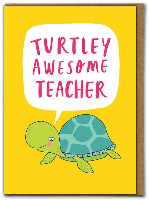 Turtley Awesome Teacher Card