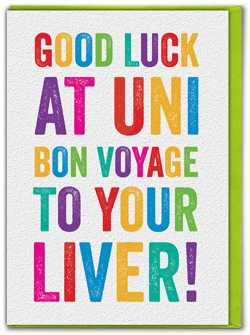 Good Luck At Uni Greetings Card
