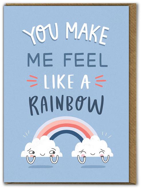 Feel Like A Rainbow Birthday Card