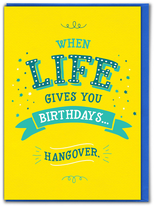 When Life Gives You Birthday Card
