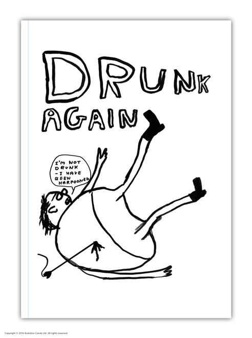 David Shrigley Drunk Again A6 Notebook / Notepad