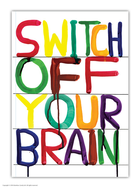 David Shrigley Switch Off Your Brain A6 Notebook / Notepad