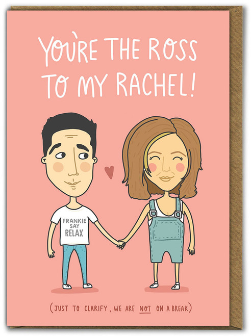 Ross To My Rachel Birthday Card