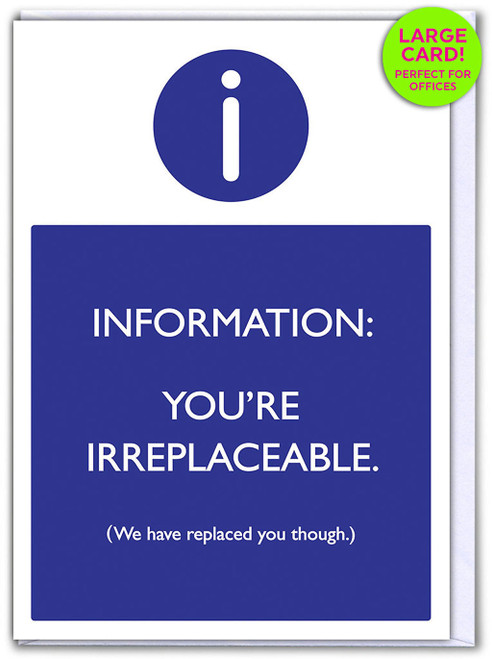 You're Irreplaceable (Large Card)